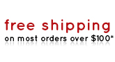 Free Shipping on Most Orders Over $100*