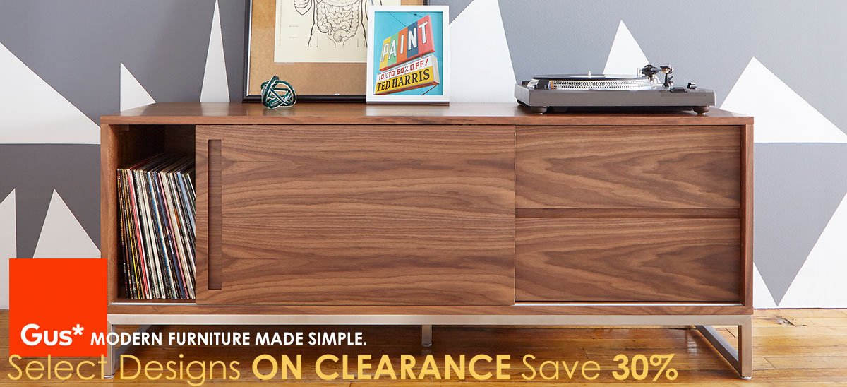 Save 30% on Gus* Modern Clearance items - Until Stock Runs Out!