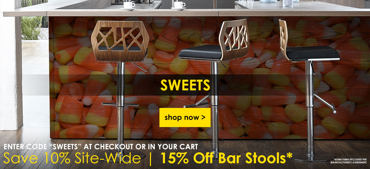 Use Coupon Code SWEETS At Checkout For 10% Off Site-Wide and 15% Off Bar Stools | Shop Now >